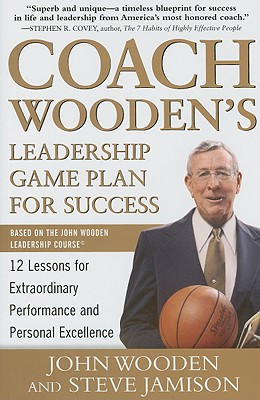 Coach Wooden's Leadership Game Plan for Success By Wooden, John/ Jamison, Steve
