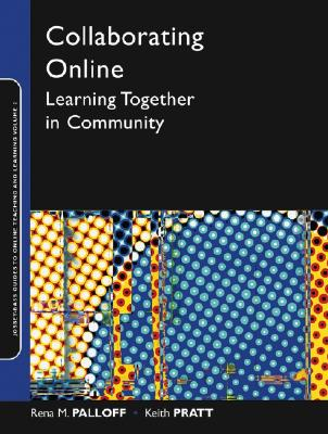 Collaborating Online By Palloff, Rena M./ Pratt, Keith